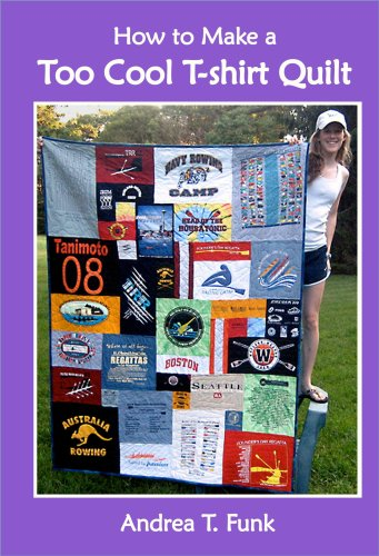 9780977116928 how to make a too cool t shirt quilt for How to make t shirt quilts easy