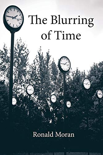 The Blurring of Time: Ronald Moran