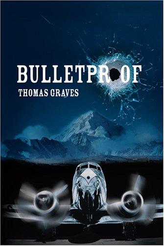 9780977126903: Bulletproof