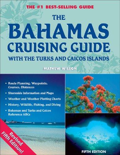 9780977129492: The Bahamas Cruising Guide