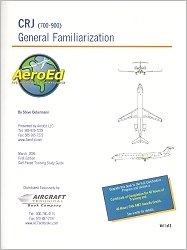 9780977129768: General Familiarization CRJ (700-900)