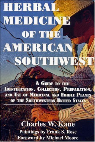 9780977133307: Herbal Medicine of the American Southwest