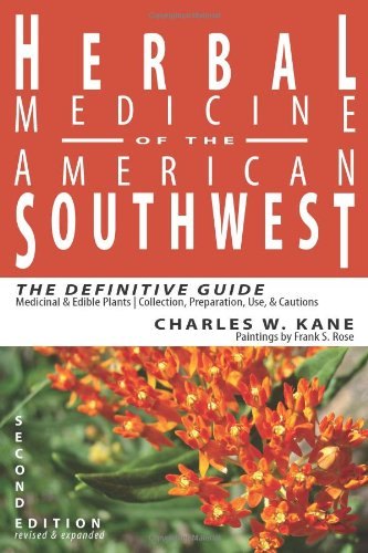 9780977133314: Herbal Medicine of the American Southwest: The Definitive Guide