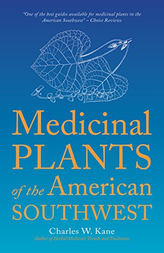 9780977133376: Medicinal Plants of the American Southwest (Herbal Medicine of the American Southwest)