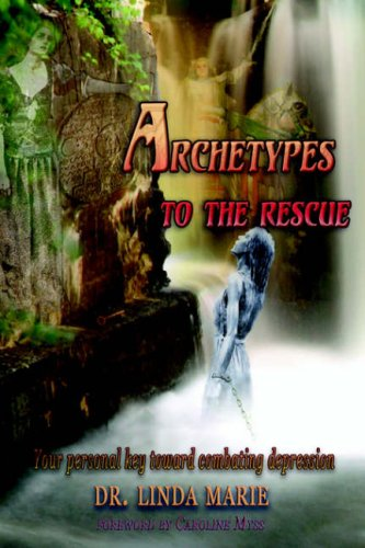 9780977134304: Archetypes To The Rescue