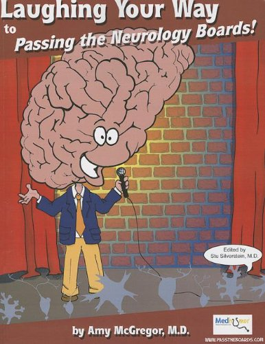 9780977137459: Laughing Your Way to Passing the Neurology Boards