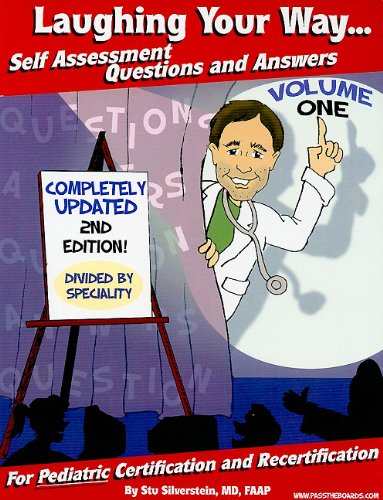 9780977137480: Laughing Your Way... Self Assessment Questions and Answers, Volume 1: For Pediatric Certification and Recertification