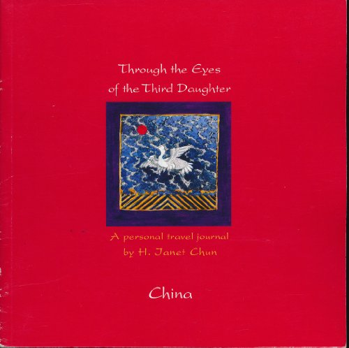 Through the Eyes of the Third Daughter: CHUN, Janet