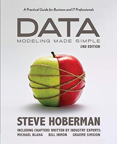 9780977140060: Data Modeling Made Simple: A Practical Guide for Business and IT Professionals