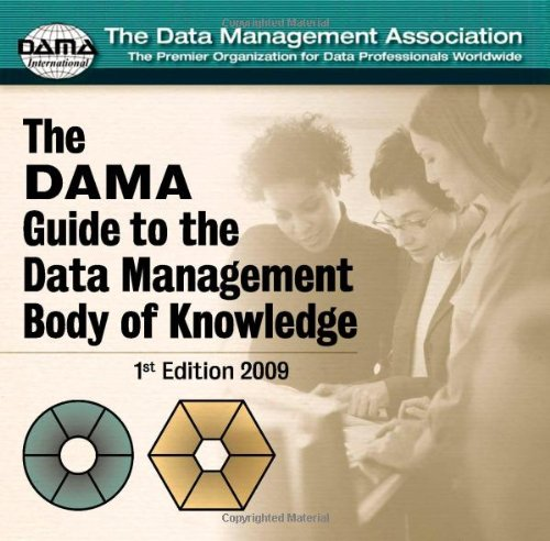 9780977140084: The Dama Guide to the Data Management Body of Knowledge