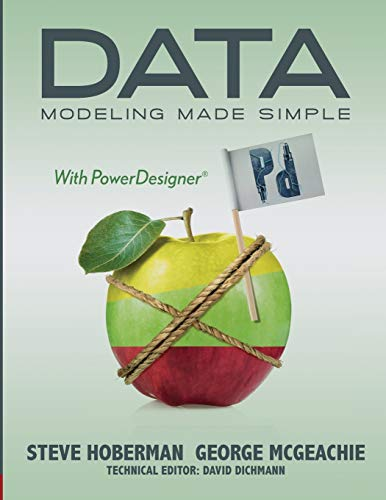 9780977140091: Data Modeling Made Simple with PowerDesigner (Take It With You)