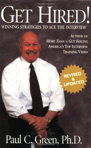 9780977141401: Get Hired!: Winning Strategies to Ace the Interview, Revised Edition