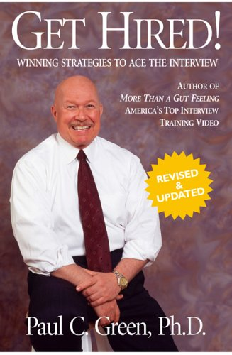 9780977141418: Get Hired!: Winning Strategies to Ace the Interview