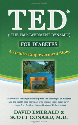 9780977144136: TED (*The Empowerment Dynamic) for Diabetes: A Health Empowerment Story