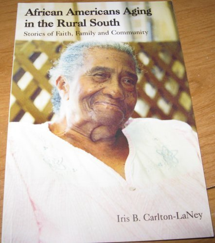 9780977145003: African Americans Aging in the Rural South