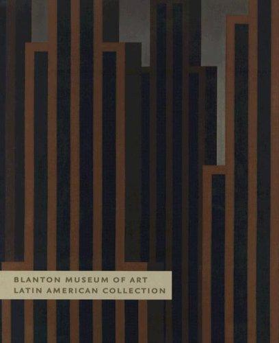 Blanton Museum of Art: Latin American Collection: Blanton Museum of Art