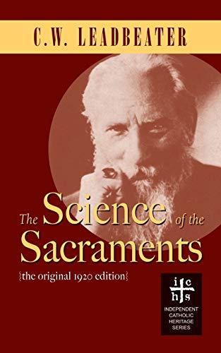 9780977146130: The Science of the Sacraments