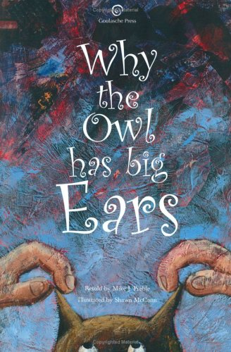 9780977146604: Why the Owl Has Big Ears