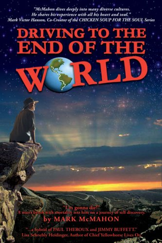 Driving to the End of The World: Mark McMahon
