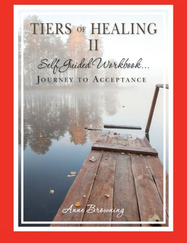 9780977150335: Tiers of Healing II Self Guided Workbook...Journey to Acceptance