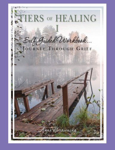 9780977150366: Tiers of Healing I Self Guided Workbook....Journey Through Grief