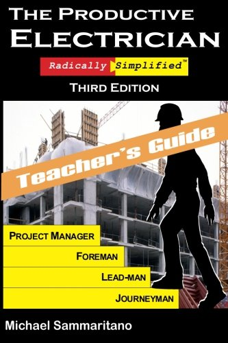 9780977154159: The Productive Electrician Teacher's Guide: Third Edition