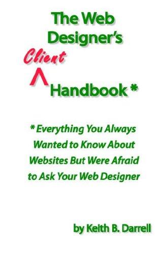 9780977161119: The Web Designer's Client Handbook