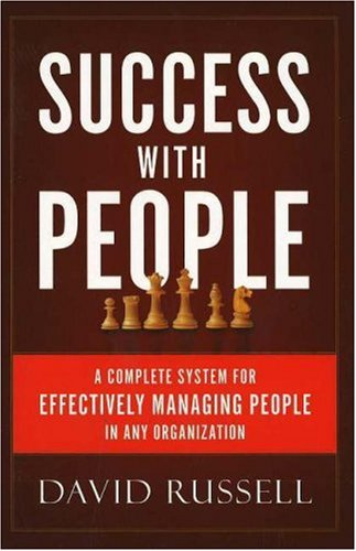 9780977165902: Success with People: A Complete System for Effectively Managing People in Any Organization