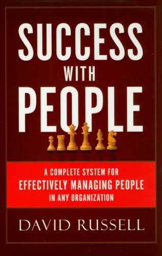 9780977165926: Success With People: A Complete System For Effectively Managing People in Any Organization