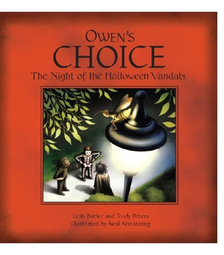 Owen's Choice: The Night of the Halloween: Leah Butler; Trudy