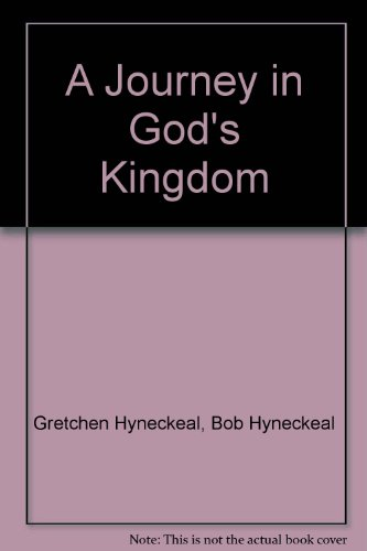 9780977170708: A Journey in God's Kingdom (Full-time RVing in the United States and Canada, traveling before retirement, budgeting on a shoestring, accompanied by a dog, volunteering along the way)