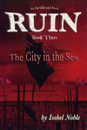 Ruin, Book Three: The City in the Sea: Isobel Noble