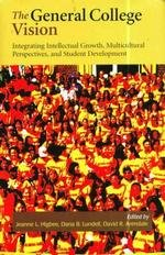 9780977186907: General College Vision, The: Integrating Intellectual Growth, Multicultural Perspectives, and Student Development