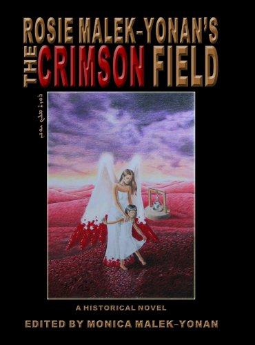 The Crimson Field: A Historical Novel: Rosie Malek-Yonan