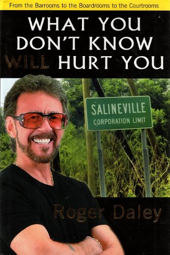 What You Don't Know Will Hurt You: Roger Daley