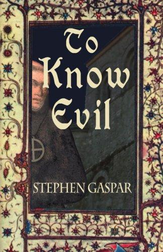 To Know Evil: Stephen Gaspar