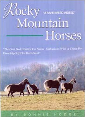 9780977196913: Rocky Mountain Horses