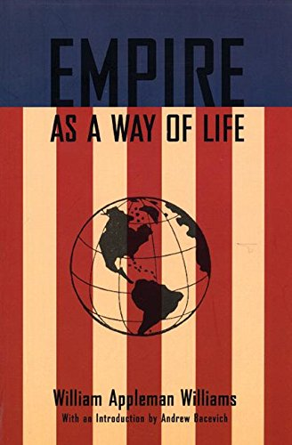9780977197231: Empire As a Way of Life: An Essay on the Causes and Character of America's Present Predicament Along With a Few Thoughts About and Alternative