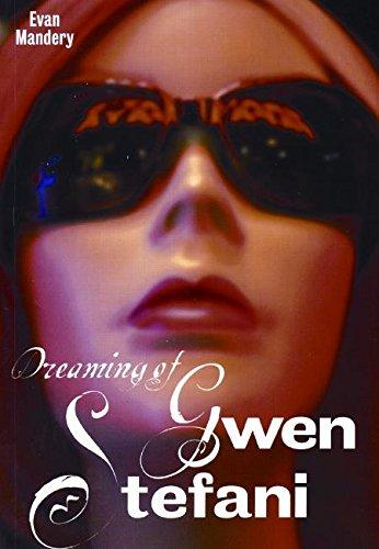 9780977197262: Dreaming of Gwen Stefani