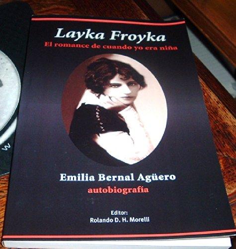 Layka Froyka: El Romance de Cuando Yo: n/a