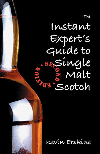 9780977199112: The Instant Expert's Guide to Single Malt Scotch