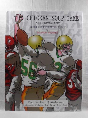 9780977202102: Chicken Soup Game: 1979 Cotton Bowl: Notre Dame Fighting Irish vs. Houston Cougars