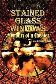 9780977203444: Stained Glass Windows: Memoirs of a Cheater