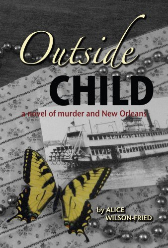Outside Child: A Novel of Murder and New Orleans
