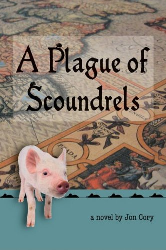 A Plague of Scoundrels: Jon Cory