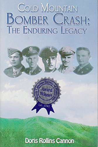 9780977210107: Cold Mountain Bomber Crash: The Enduring Legacy
