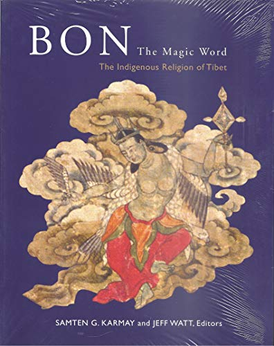 9780977213122: Title: Bon the Magic Word The Indiginous Religion of Tibe
