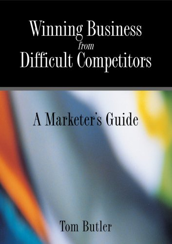 9780977216918: Winning Business from Difficult Competitors