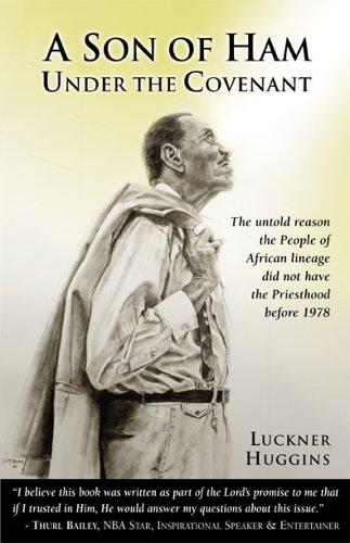 A Son of Ham under the Covenant: Luckner Huggins