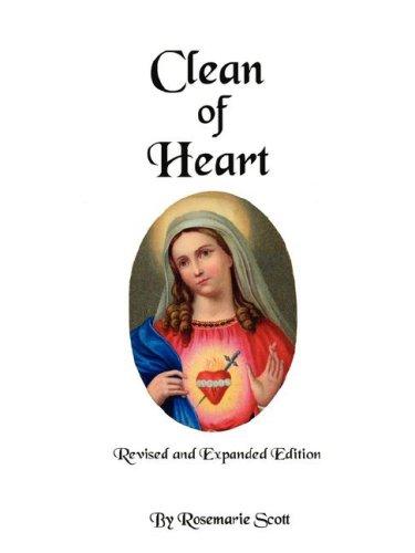 Clean of Heart: Overcoming Habitual Sins against Purity: Scott, Rosemarie